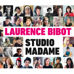 "Laurence Bibot ""Studio Madame"""